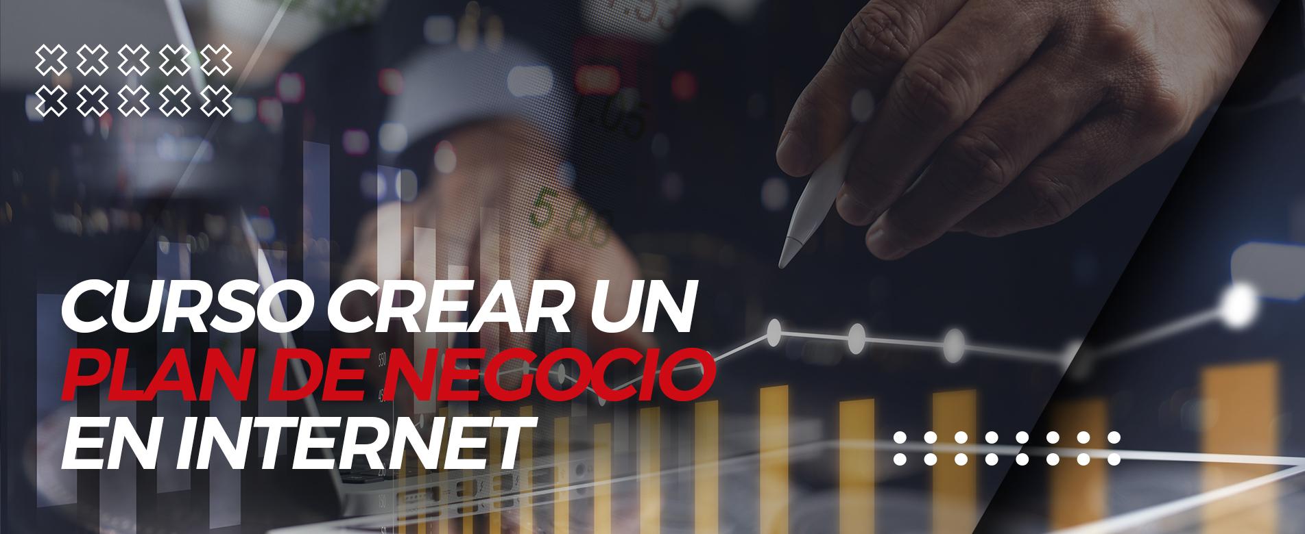 Curso Crear un Plan de Negocio en Internet