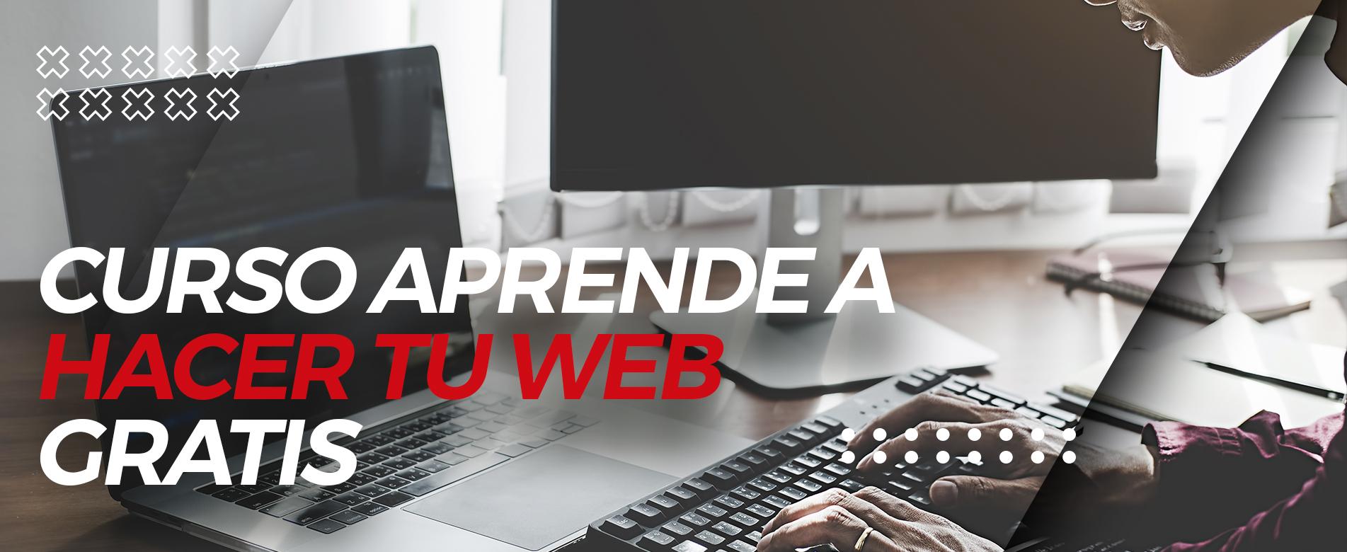 Curso Aprende a hacer tu web gratis