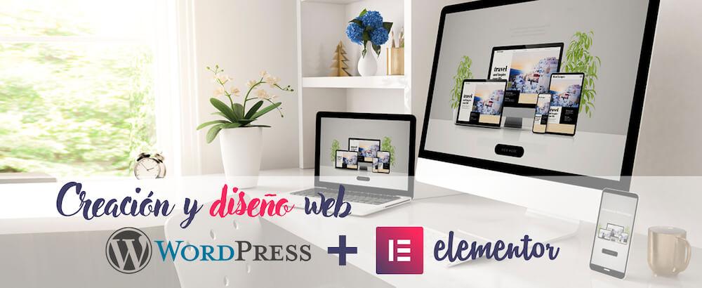 Creación y diseño web con WordPress + Elementor