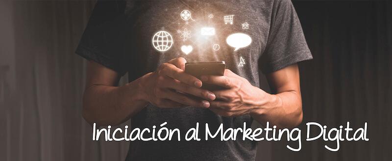 Iniciación al Marketing Digital
